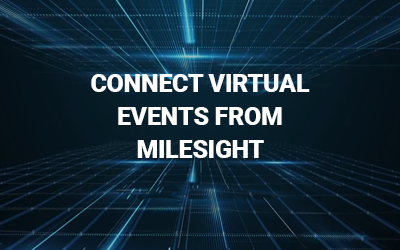 Don't miss Milesight's series of informative and exciting webinars!